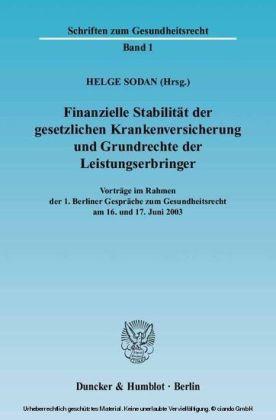 Finanzielle Stabilität der gesetzlichen Krankenversicherung und Grundrechte der Leistungserbringer.