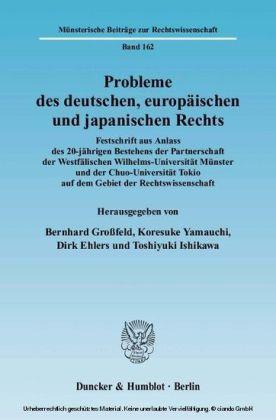 Probleme des deutschen, europäischen und japanischen Rechts.