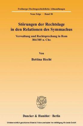 Störungen der Rechtslage in den Relationen des Symmachus.