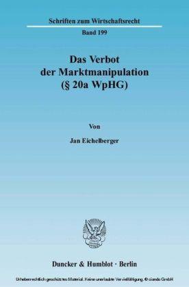 Das Verbot der Marktmanipulation ( 20a WpHG).