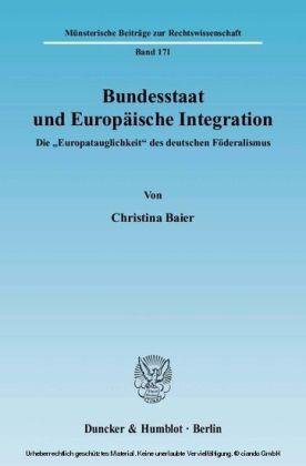 Bundesstaat und Europäische Integration.