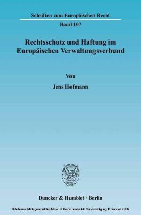 Rechtsschutz und Haftung im Europäischen Verwaltungsverbund.