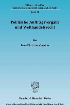 Politische Auftragsvergabe und Welthandelsrecht.