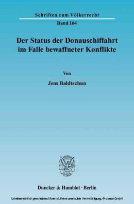Der Status der Donauschiffahrt im Falle bewaffneter Konflikte.