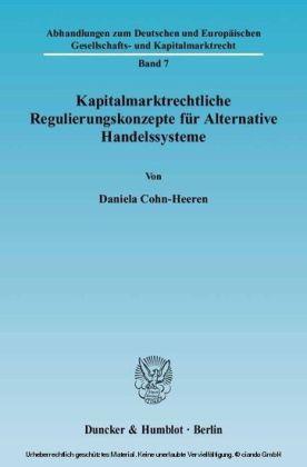 Kapitalmarktrechtliche Regulierungskonzepte für Alternative Handelssysteme.