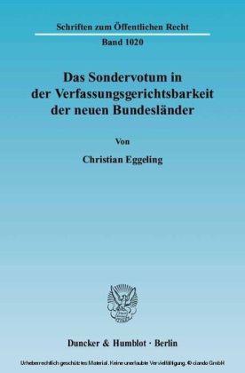 Das Sondervotum in der Verfassungsgerichtsbarkeit der neuen Bundesländer.
