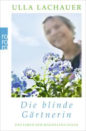 Die blinde Gärtnerin