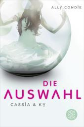 Cassia & Ky - Die Auswahl