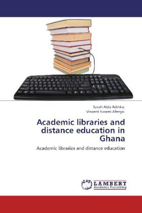 Academic libraries and distance education in Ghana