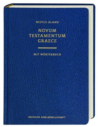 Novum Testamentum Graece, 28. revidierte Auflage, mit Wörterbuch (Griechisch-Deutsch)