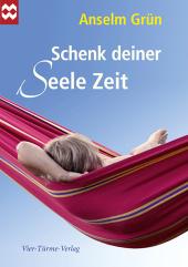 Schenk deiner Seele Zeit Cover