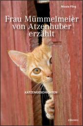 Frau Mümmelmeier von Atzenhuber erzählt Cover