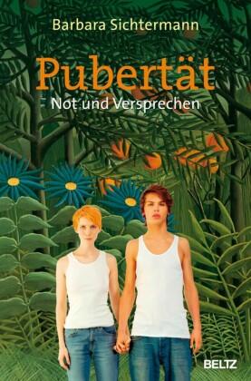 Pubertät - Not und Versprechen