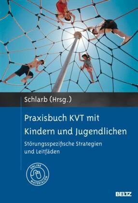 Praxisbuch KVT mit Kindern und Jugendlichen