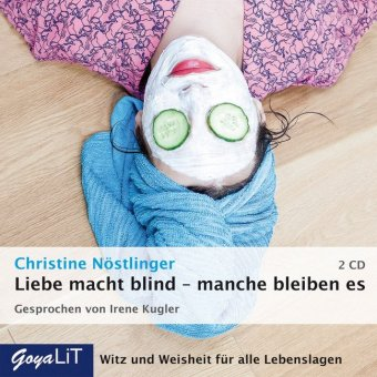 Liebe macht blind - manche bleiben es, 2 Audio-CDs