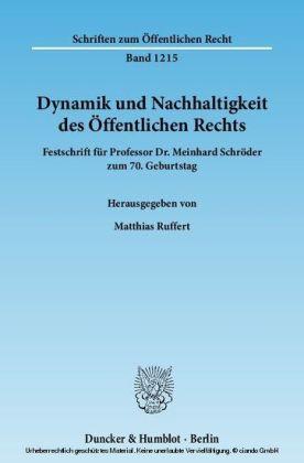 Dynamik und Nachhaltigkeit des Öffentlichen Rechts.