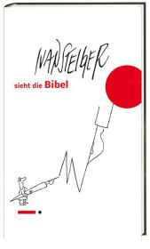 Ivan Steiger sieht die Bibel