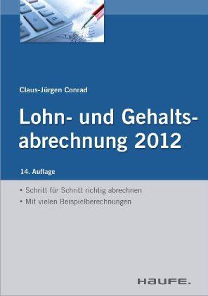 Lohn- und Gehaltsabrechnung 2012 - mit Arbeitshilfen online