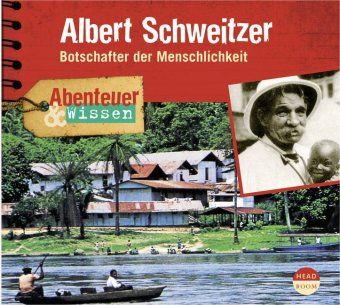 Albert Schweitzer, 1 Audio-CD