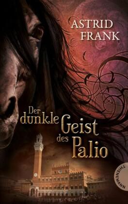 Der dunkle Geist des Palio