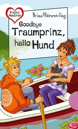 Goodbye Traumprinz, hallo Hund