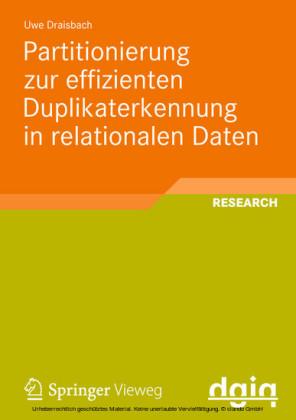 Partitionierung zur effizienten Duplikaterkennung in relationalen Daten