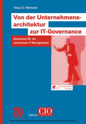 Von der Unternehmensarchitektur zur IT-Governance