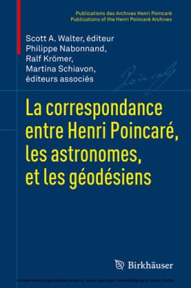 La correspondance entre Henri Poincaré, les astronomes, et les géodésiens