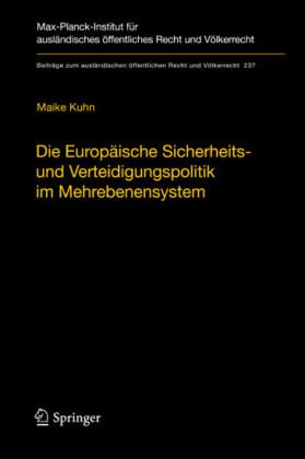 Die Europäische Sicherheits- und Verteidigungspolitik im Mehrebenensystem