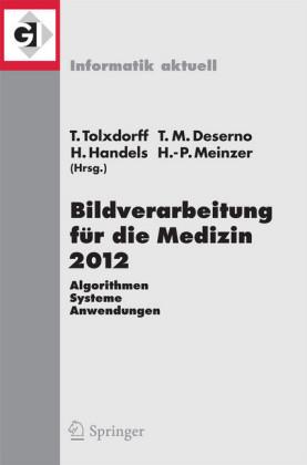 Bildverarbeitung für die Medizin 2012