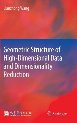 Geometric Structure of High-Dimensional Data and Dimensionality Reduction