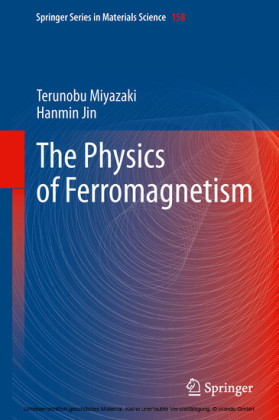 The Physics of Ferromagnetism