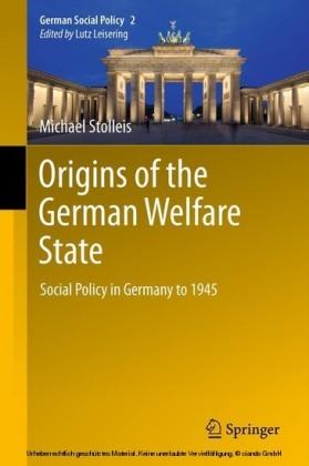 Origins of the German Welfare State