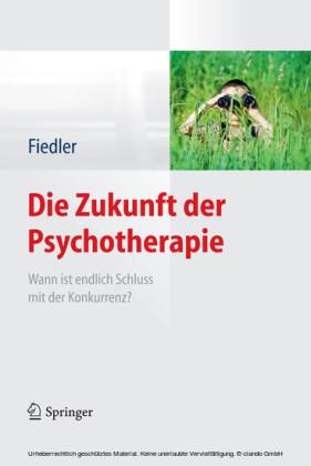 Die Zukunft der Psychotherapie