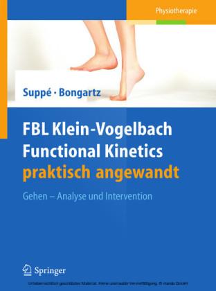 FBL Klein-Vogelbach Functional Kinetics praktisch angewandt. Bd.3