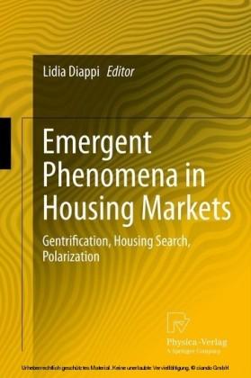 Emergent Phenomena in Housing Markets
