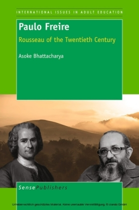 Paulo Freire: Rousseau of the Twentieth Century