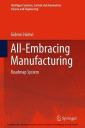 All-Embracing Manufacturing