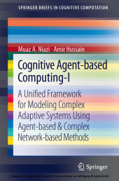 Cognitive Agent-based Computing-I