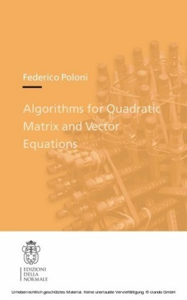 Algorithms for Quadratic Matrix and Vector Equations