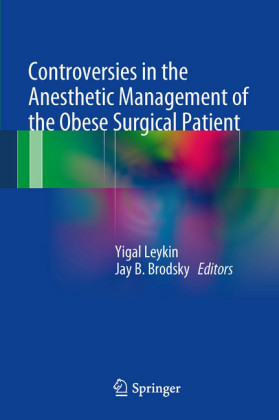 Controversies in the Anesthetic Management of the Obese Surgical Patient