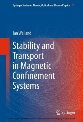Stability and Transport in Magnetic Confinement Systems