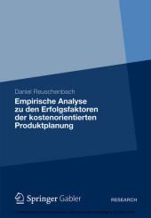 Empirische Analyse zu den Erfolgsfaktoren der kostenorientierten Produktplanung