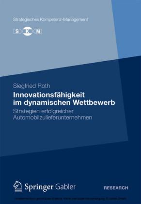 Innovationsfähigkeit im dynamischen Wettbewerb