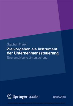 Zielvorgaben als Instrument der Unternehmenssteuerung