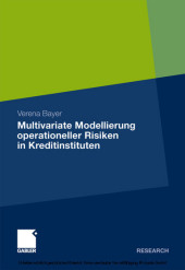 Multivariate Modellierung operationeller Risiken in Kreditinstituten