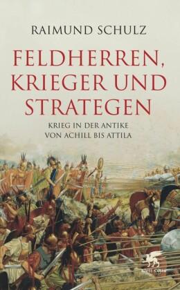 Feldherren, Krieger und Strategen