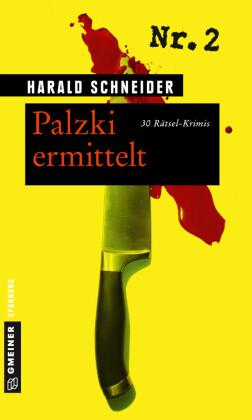 Palzki ermittelt