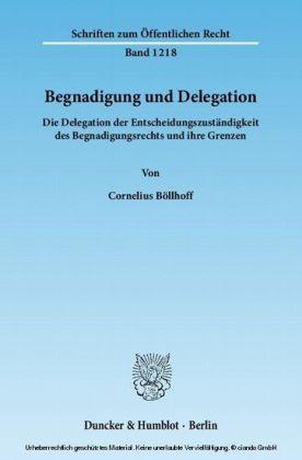 Begnadigung und Delegation.