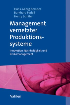 Management vernetzter Produktionssysteme